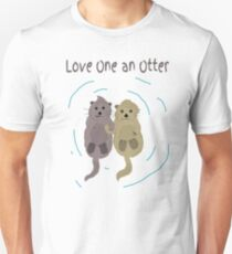 Love One An Otter Unisex T-Shirt