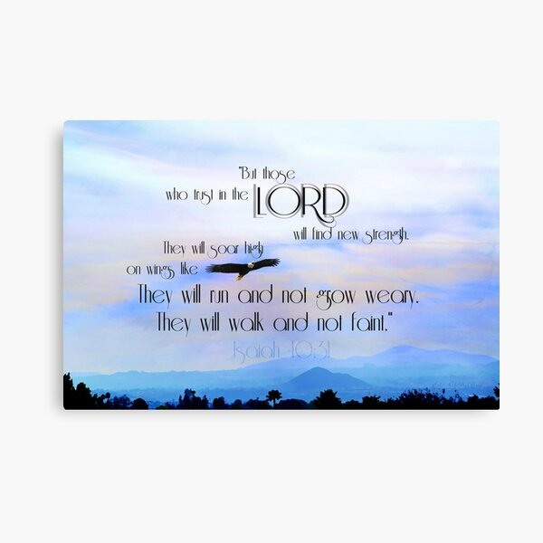 """""""But those who Trust in the Lord..."""" ~ digital paint effect Canvas Print"""