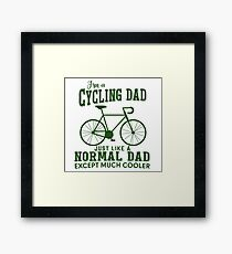 I'm a Cycling Dad - Father Day Framed Print