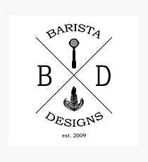 Barista Designs est.2009 Photographic Print