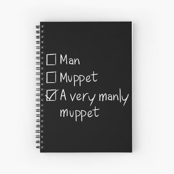 Man or Muppet Spiral Notebook
