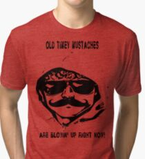 Mustaches Are Blowing Up Right Now Tri-blend T-Shirt