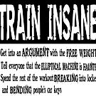 Train Insane by tommytidalwave