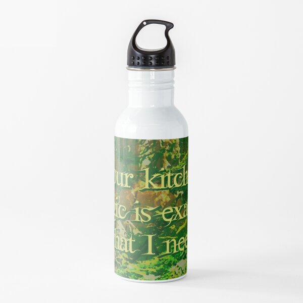 Your kitchen magic is exactly what I need Water Bottle