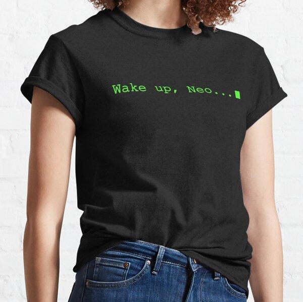 Wake Up Neo Classic T-Shirt