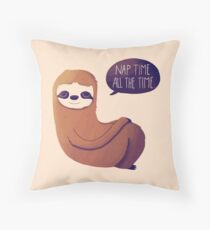 Nap Time, All The Time Throw Pillow