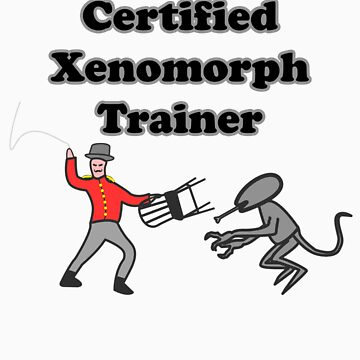 Certified Xenomorph Trainer by trum