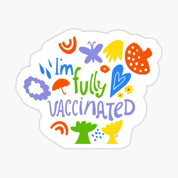 I'm fully vaccinated  Sticker