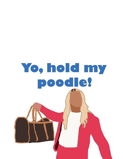 Yo, hold my poodle by GullibleGuppyyy