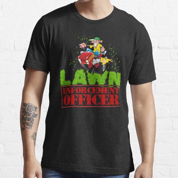 Lawn Enforcement Officer Grass Cutter Essential T-Shirt