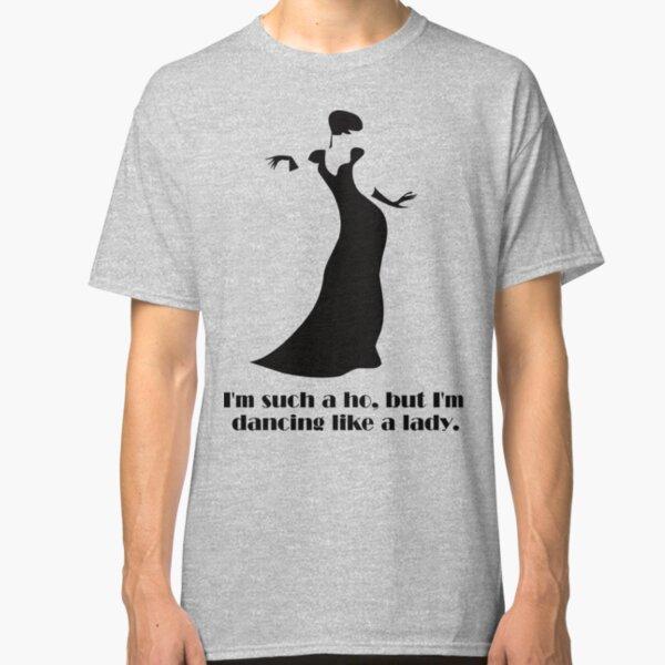 Dancing Like a Lady Classic T-Shirt