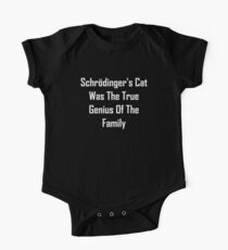 Schrodinger's Cat Was The True Genius Of The Family Kids Clothes