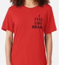 I FEEL LIKE DWADE Slim Fit T-Shirt
