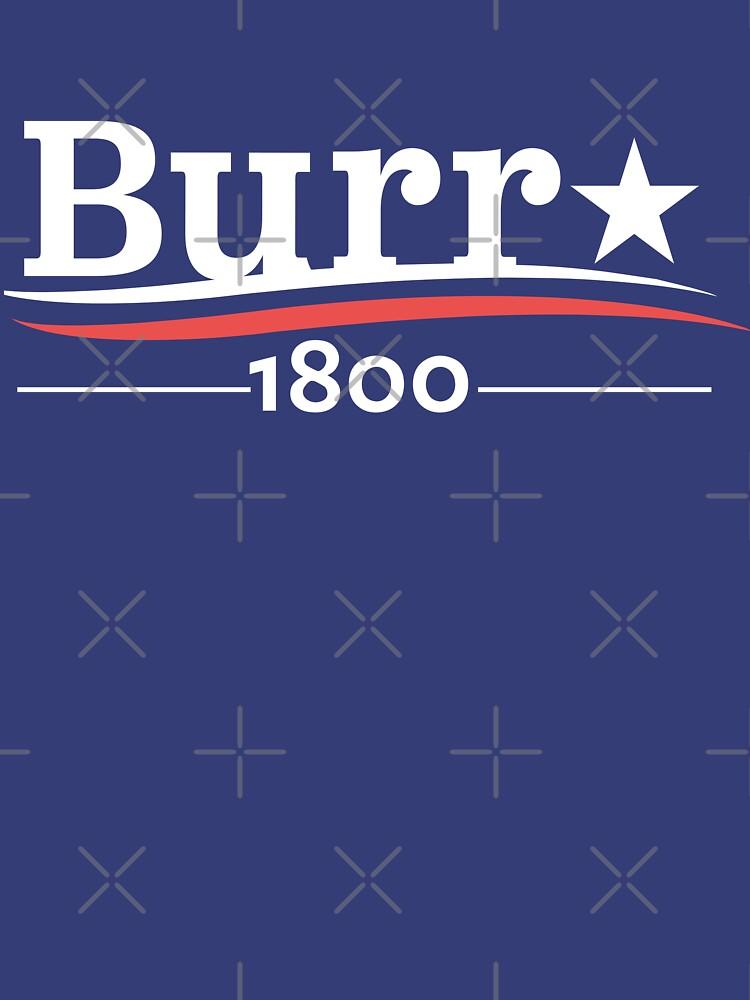 ALEXANDER HAMILTON AARON BURR 1800 Burr Election of 1800 de yellowdogtees