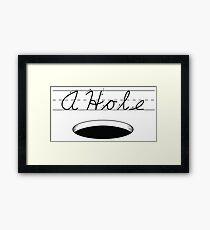 A HOLE: NOUN Framed Print