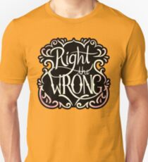 Right the Wrong T-Shirt