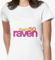 That's so Raven Women's Fitted T-Shirt