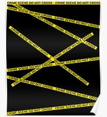 Crime Scene Do Not Cross The Line Poster