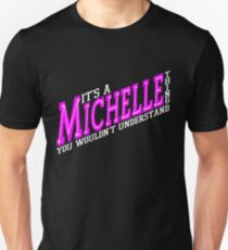 It's A Michelle Thing! - Magenta Unisex T-Shirt