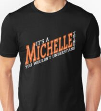 It's A Michelle Thing! - Peach Unisex T-Shirt