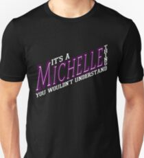 It's A Michelle Thing! - Grape Unisex T-Shirt