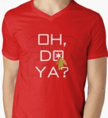 Oh, Do Ya? Men's V-Neck T-Shirt
