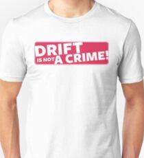 Drift is not a crime (red) Unisex T-Shirt