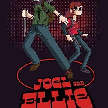 Joel and Ellie Vs. The World by 4yourenjoyment