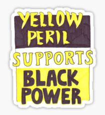 Yellow Peril Supports Black Power Sticker