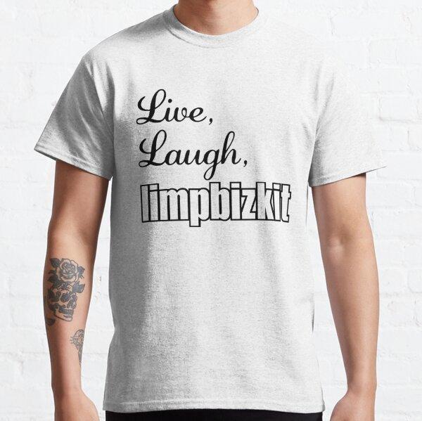 live laugh love music rap rock Classic T-Shirt