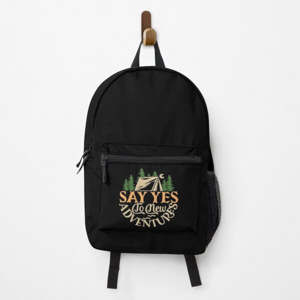 Say yes to new adventure Backpack