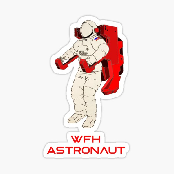 Work From Home (WFH) Astronaut Sticker