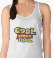 b453f06e6f4f4 Cool Story Bro Women s Tank Top