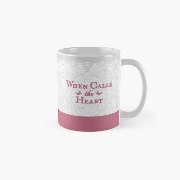 when calls the heart Classic Mug