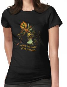 No Time for Games Womens Fitted T-Shirt