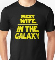 Best Wife in the Galaxy - Title Crawl Unisex T-Shirt