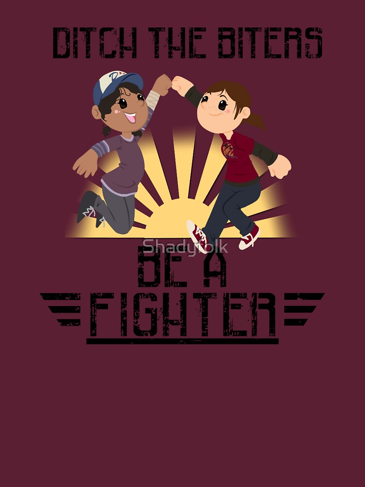 Ditch The Biters, Be A Fighter | Unisex T-Shirt