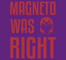 Magneto Was Right X-Men Marvel T-shirt  | Unisex T-Shirt