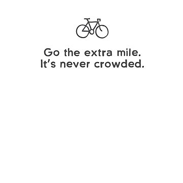 Go the Extra Mile  by CyclingPortland