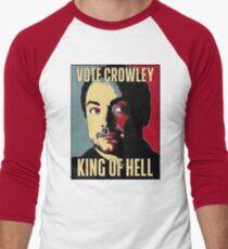 Vote Crowley - KÖNIG DER HÖLLE Baseballshirt für Männer