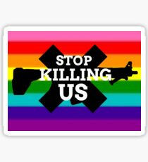 STOP KILLING US Sticker