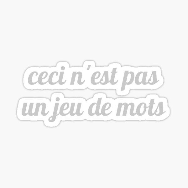 Magritte - Ceci n'est pas un jeu de mots Sticker