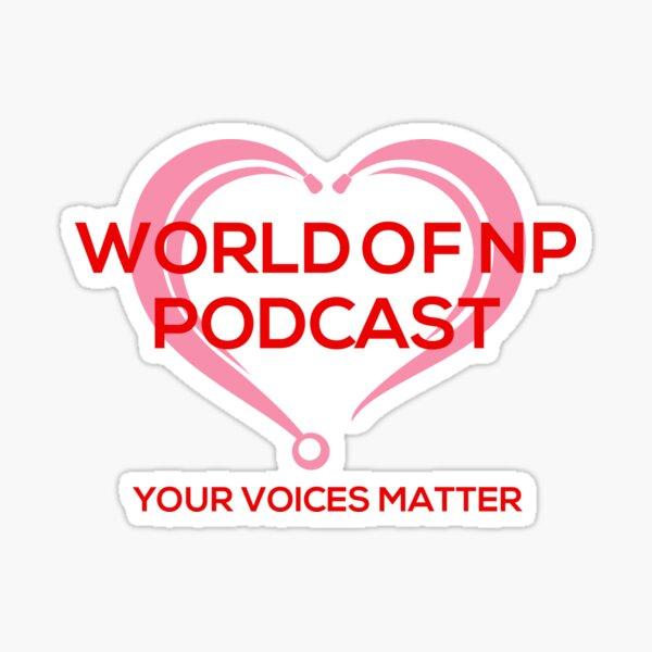 World Of Nurse Practitioner Podcast Sticker
