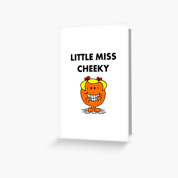 Miss Cheeky Greeting Card