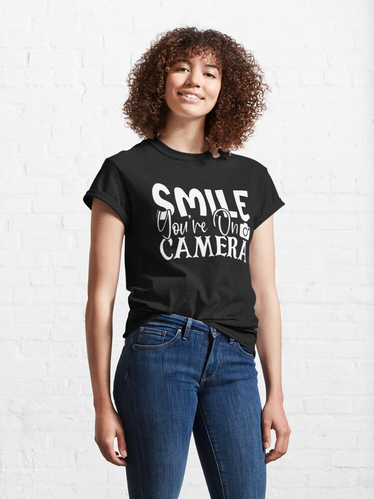 Alternate view of Smile Youre On Camera Classic T-Shirt