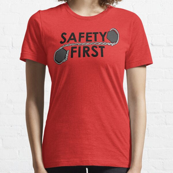 Safety First (safety Wire) Essential T-Shirt
