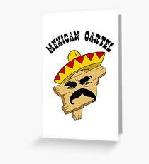 Mexican Cartel Greeting Card
