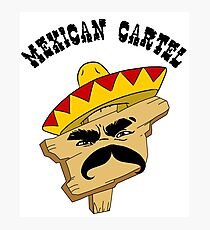 Mexican Cartel Photographic Print