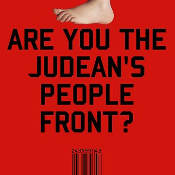 Judean's People Front by upsidedownRETRO