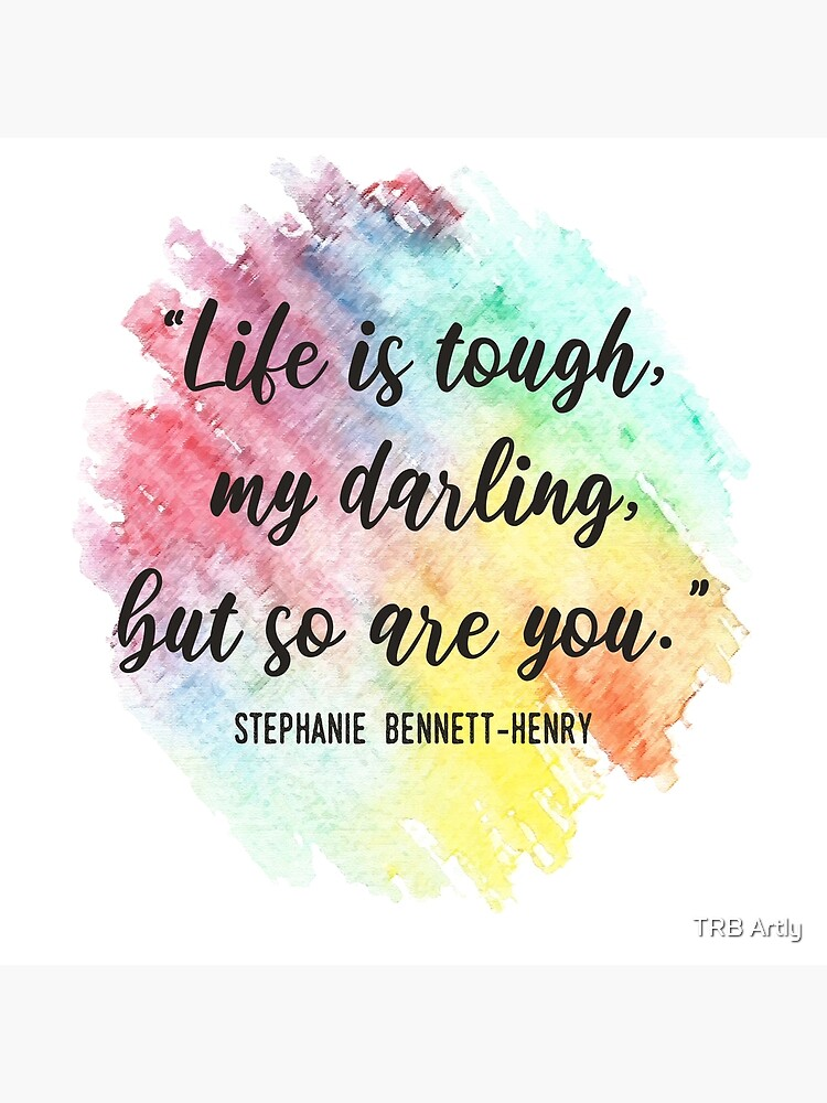 Life is Tough But Darling So Are You Postcard